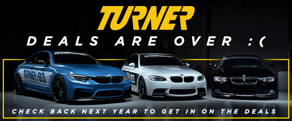 Tms Black Friday Turner Motorsport